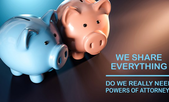 Do I need a power of attorney if we share everything?